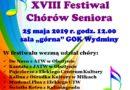 Zapraszamy na XVIII Festiwal Chórów Seniora.